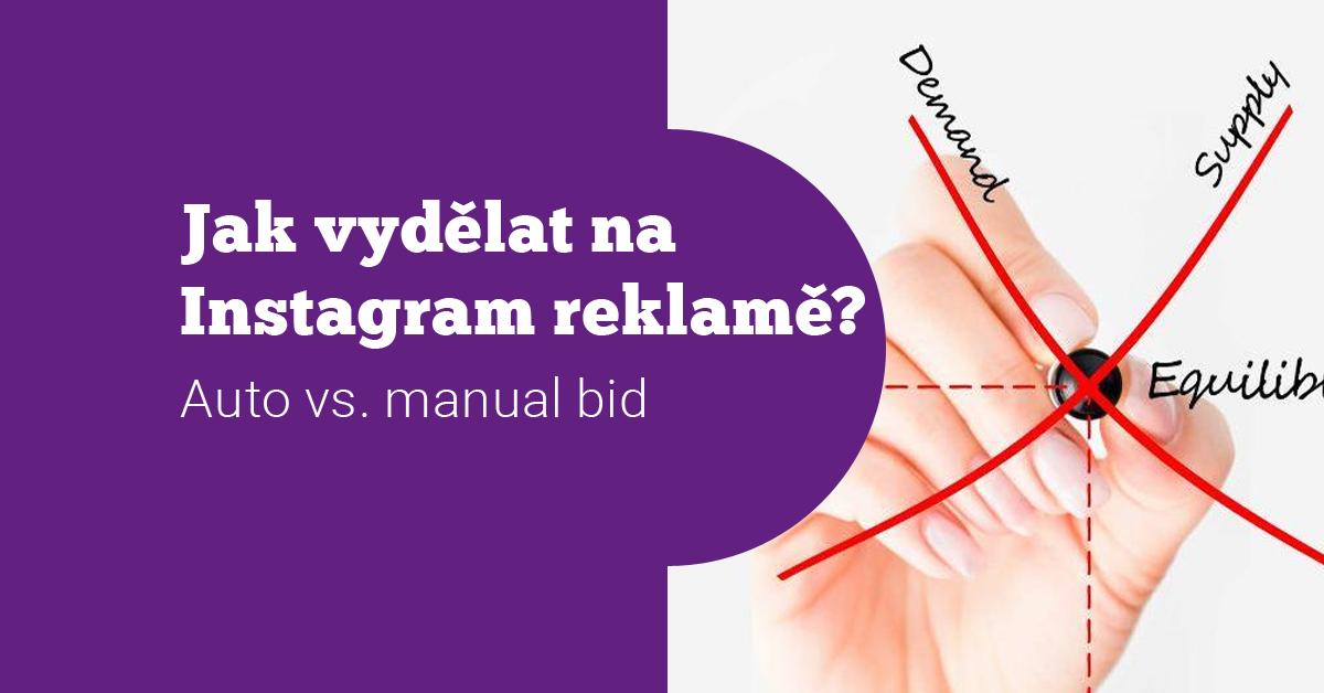 [Návod] Jak vydělat na Instagram reklamě? Nastavte vhodnou cenu za konverzi!