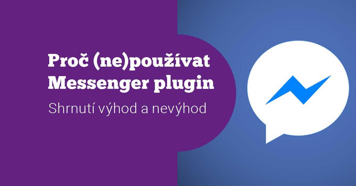 Shrnutí: Proč (ne)používat Facebook zákaznický chat na vašem webu?