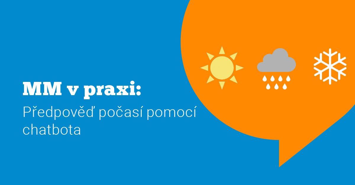 Ukázka Messenger marketingu v praxi #9: Předpověď počasí pomocí chatbota