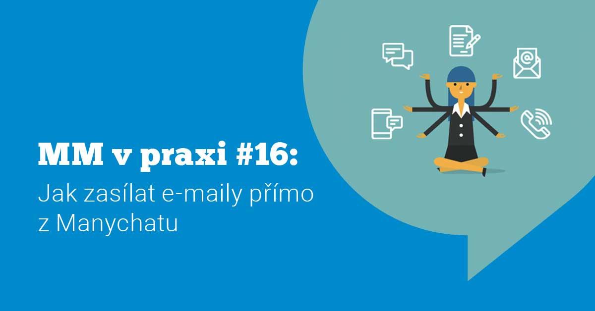 Ukázka Messenger marketingu v praxi #16: Jak zasílat emaily přímo z ManyChatu