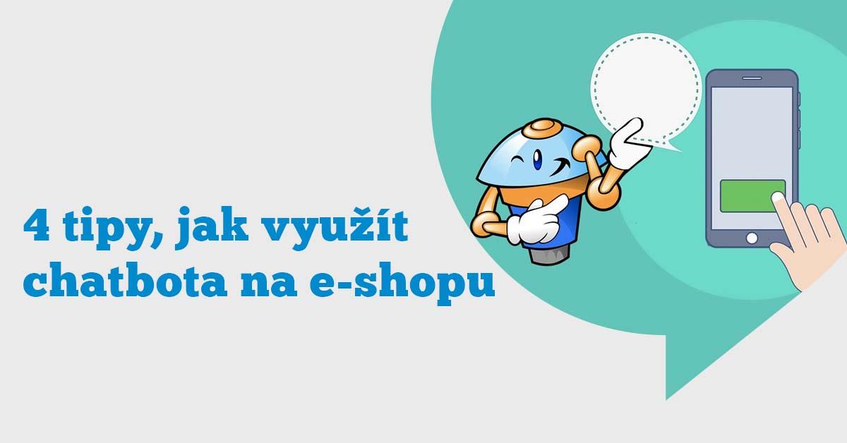 4 tipy, jak využít Messenger chatbota na e-shopu