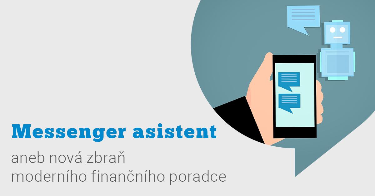 Messenger: Nová zbraň moderního finančního poradce